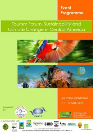 Tourism Forum, Sustainability and Climate Change in Central America held in Honduras